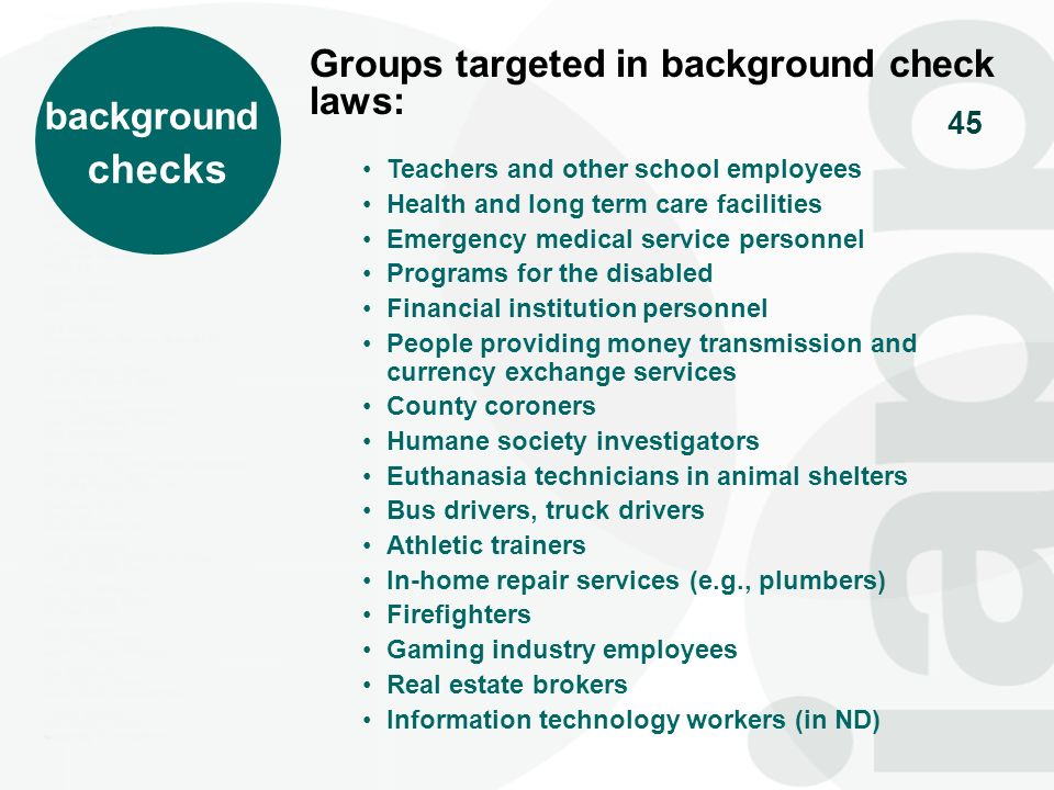 checks Groups targeted in background check laws: background