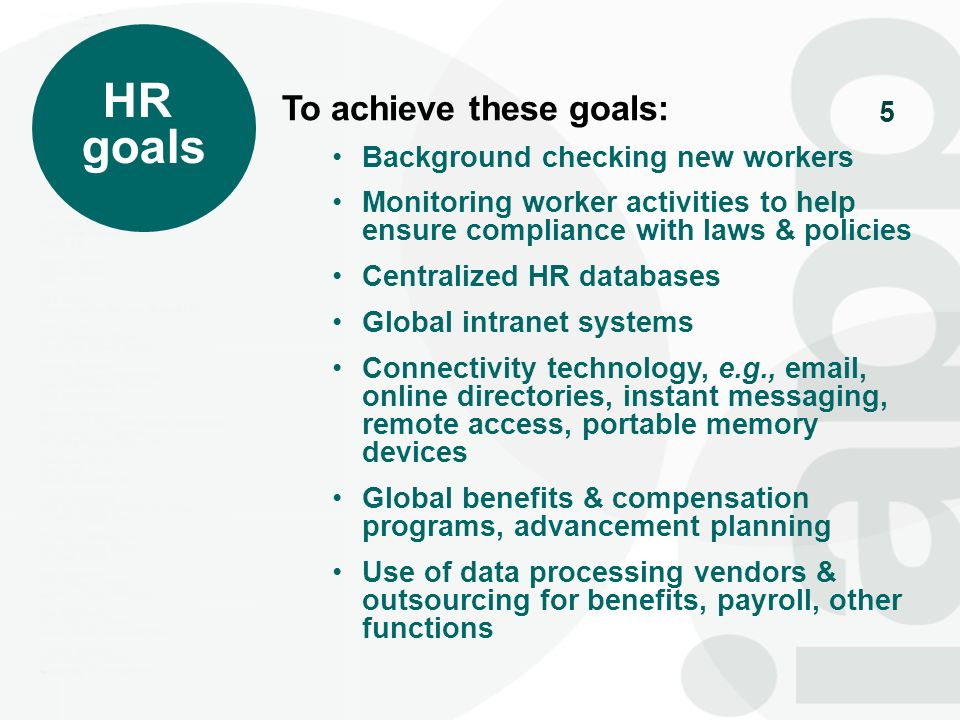HR goals To achieve these goals: Background checking new workers