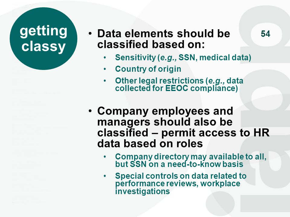 getting classy Data elements should be classified based on:
