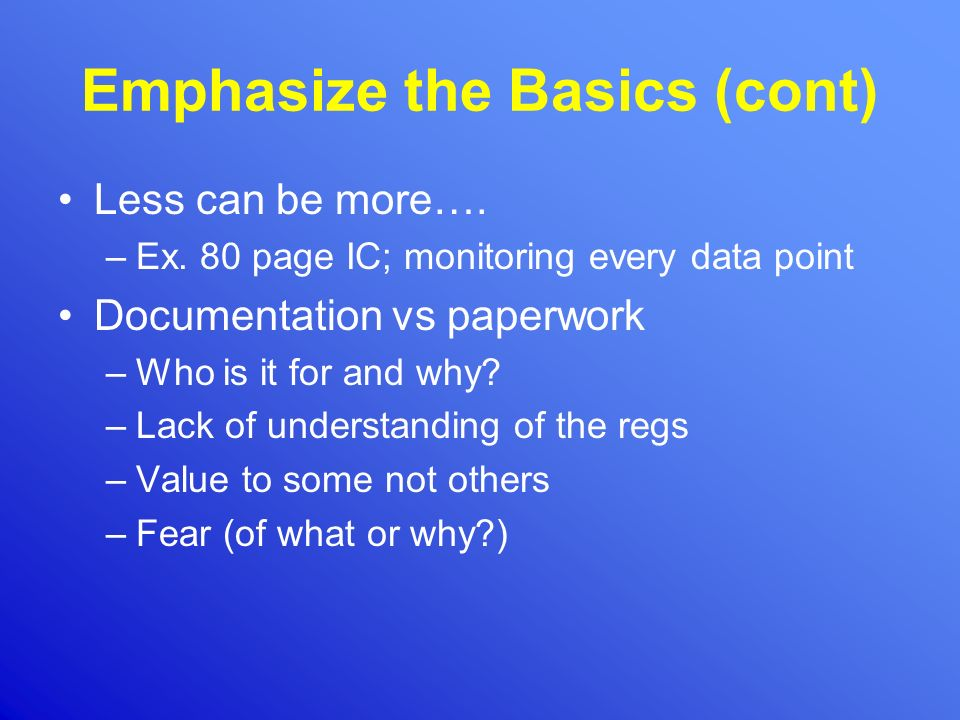 Emphasize the Basics (cont)