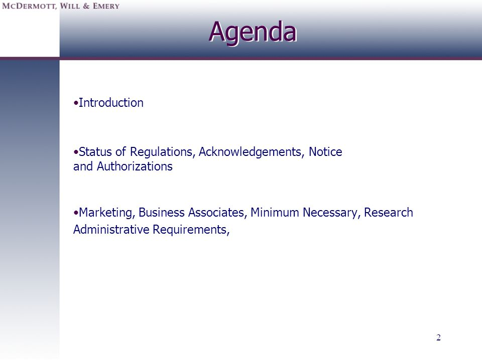 Agenda Introduction. Status of Regulations, Acknowledgements, Notice and Authorizations.