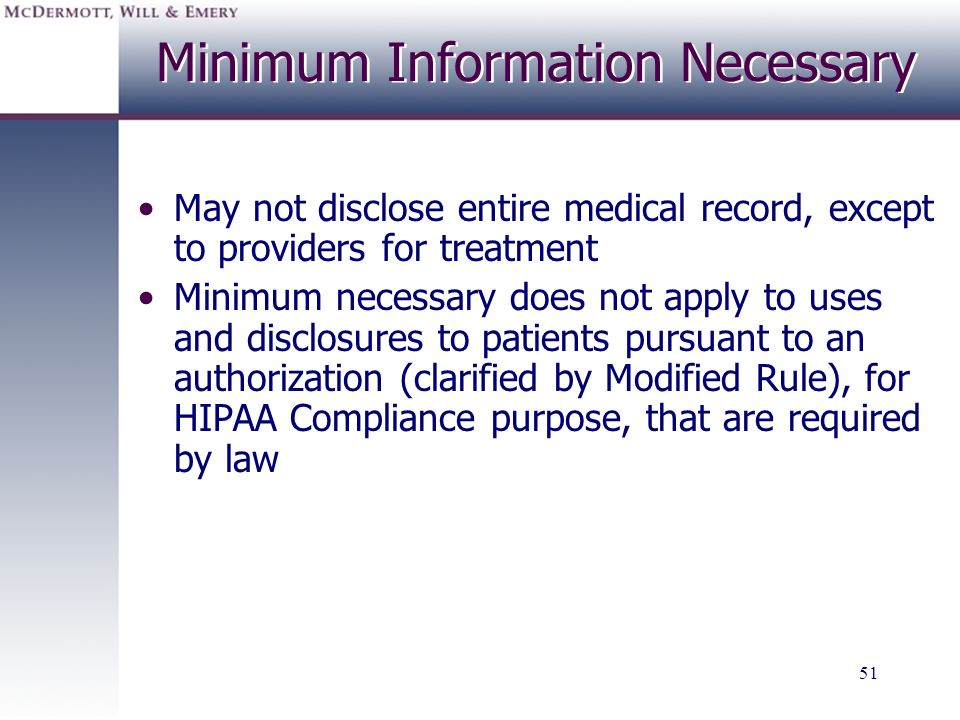 Minimum Information Necessary