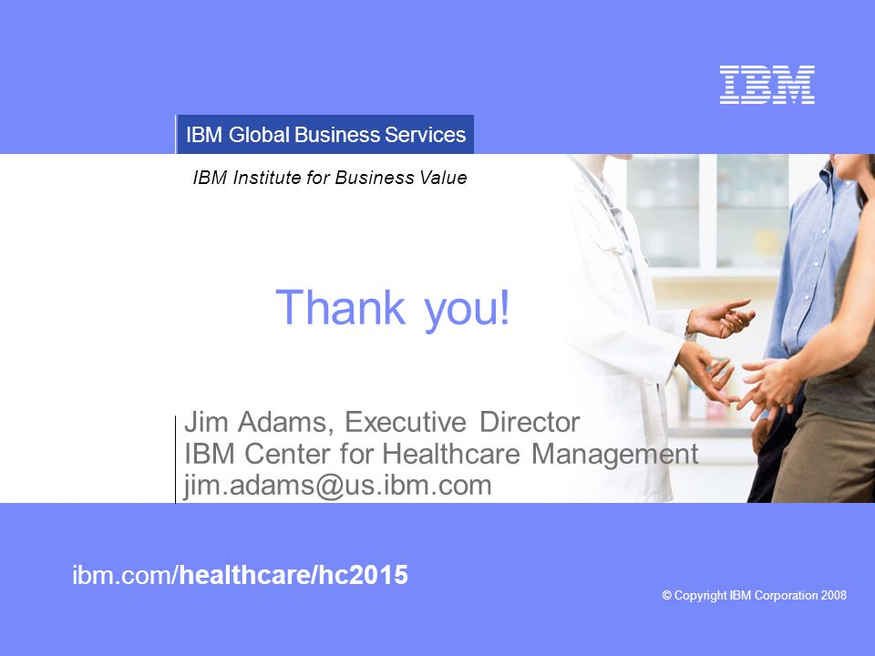 Thank you! Jim Adams, Executive Director