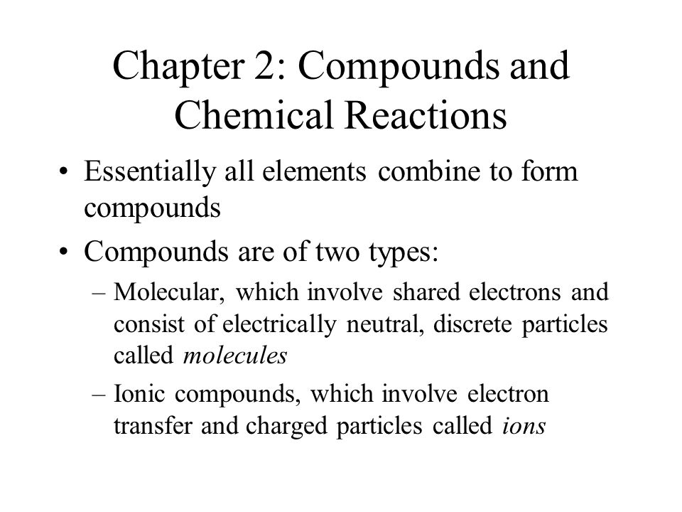 chapter 1 carbon compounds and chemical Many compounds—carbon compounds in forming chemical compounds the atoms in chemical compounds are held together by attractive electrostatic interactions known as chemical bonds ionic compounds contain positively and negatively charged ions in a ratio that results in an overall.