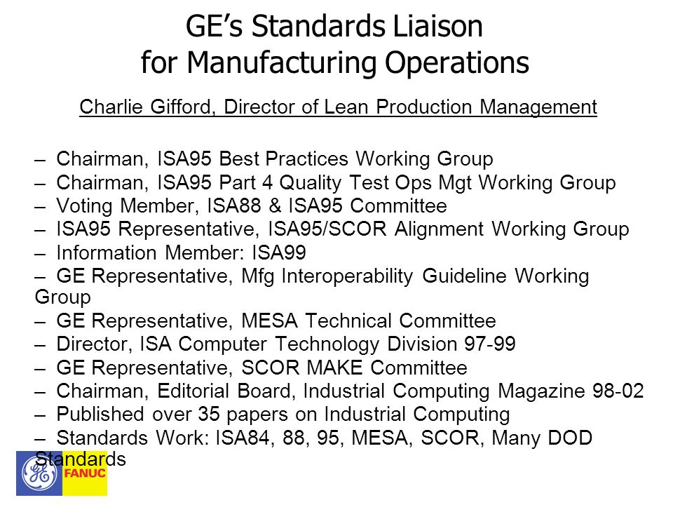 GE's Standards Liaison for Manufacturing Operations