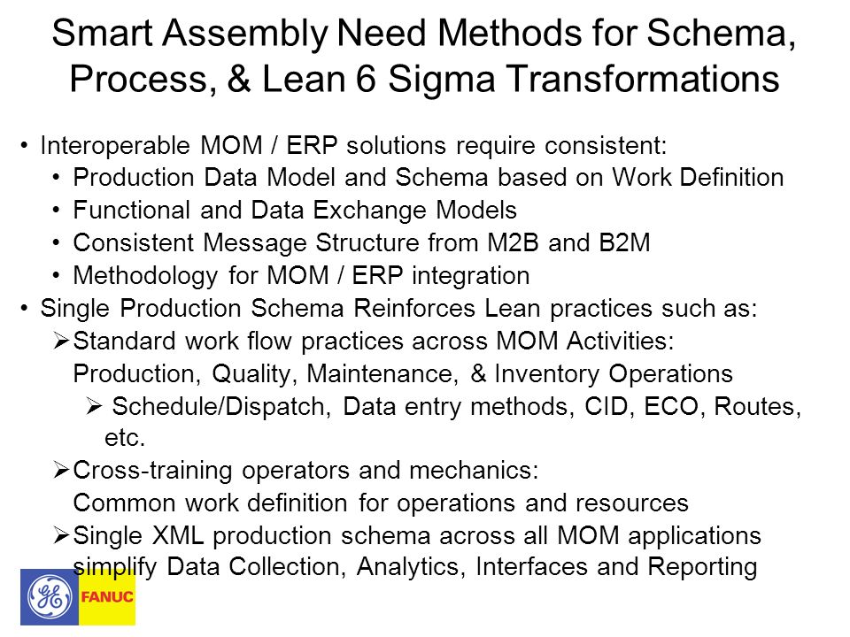Smart Assembly Need Methods for Schema, Process, & Lean 6 Sigma Transformations