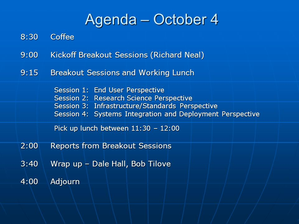Agenda – October 4 8:30 Coffee