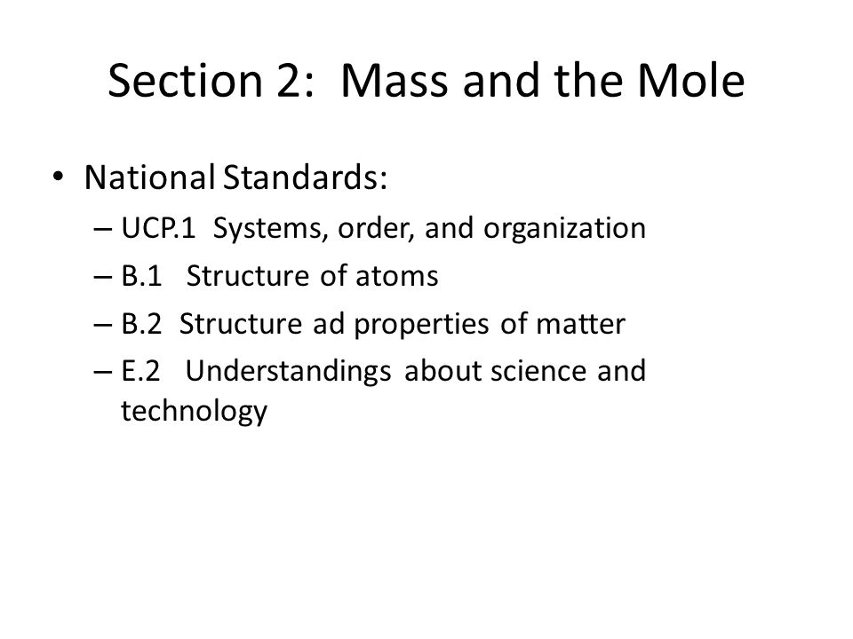 Section 2: Mass and the Mole
