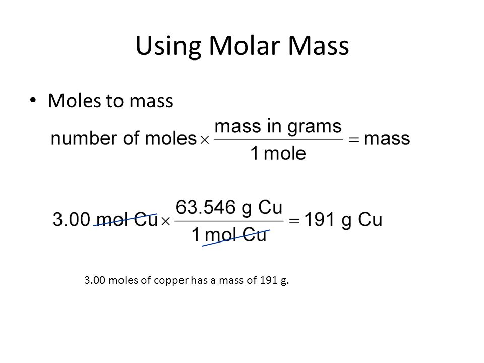 Using Molar Mass Moles to mass