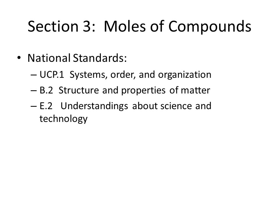 Section 3: Moles of Compounds