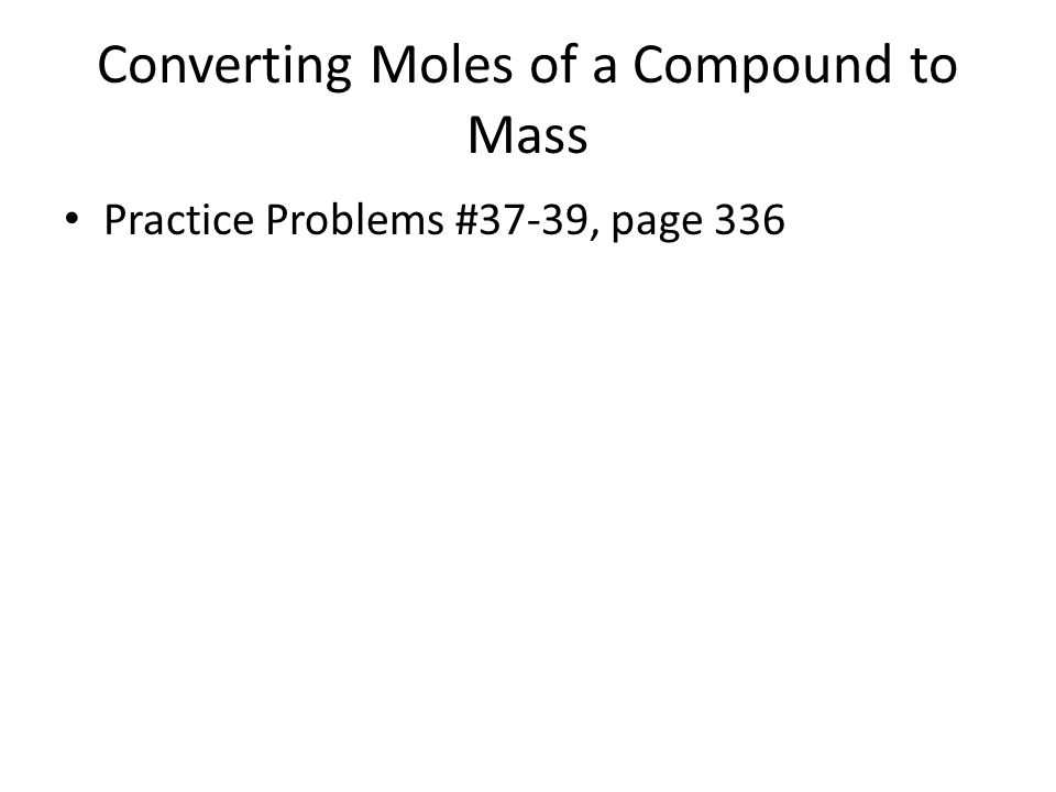 Converting Moles of a Compound to Mass