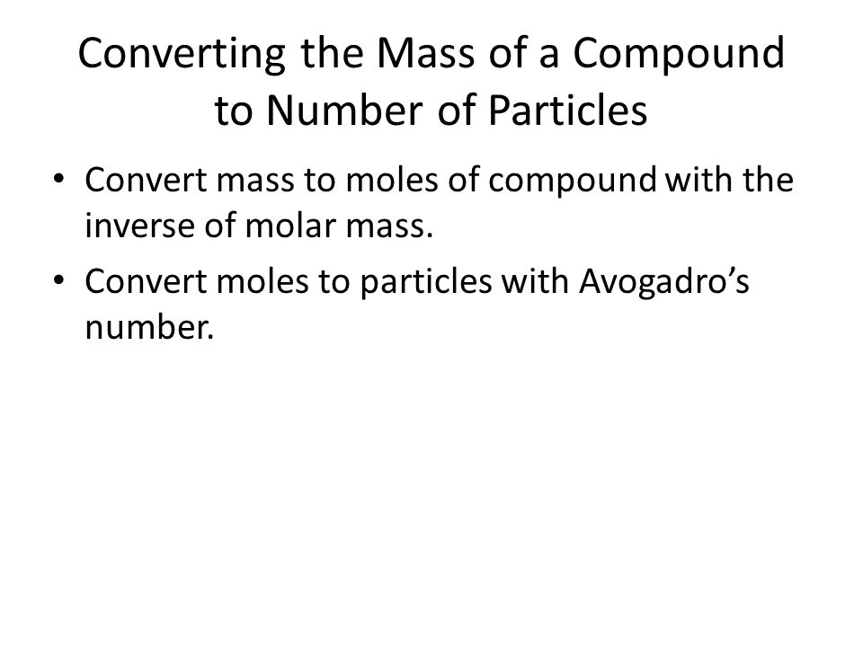 Converting the Mass of a Compound to Number of Particles