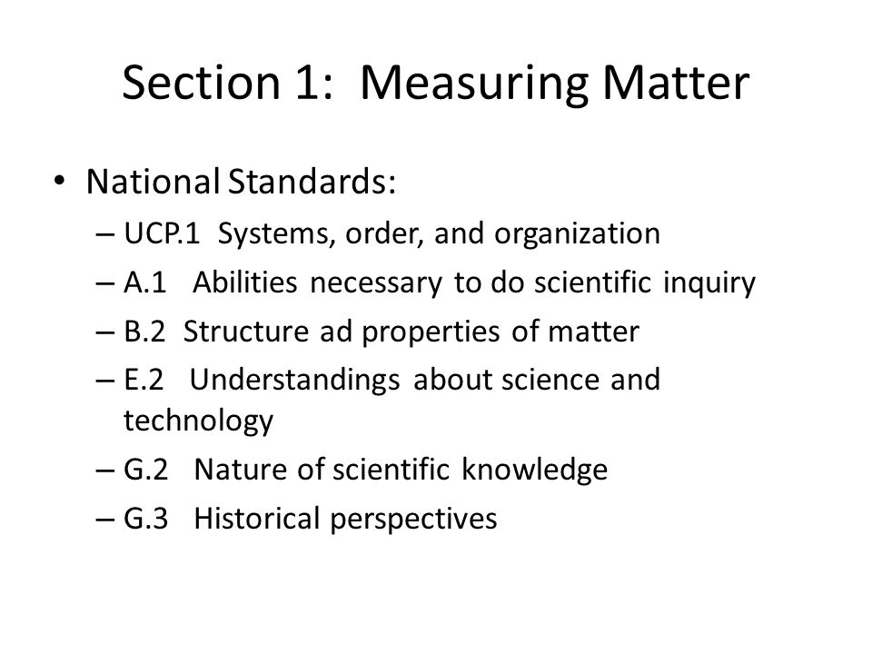 Section 1: Measuring Matter