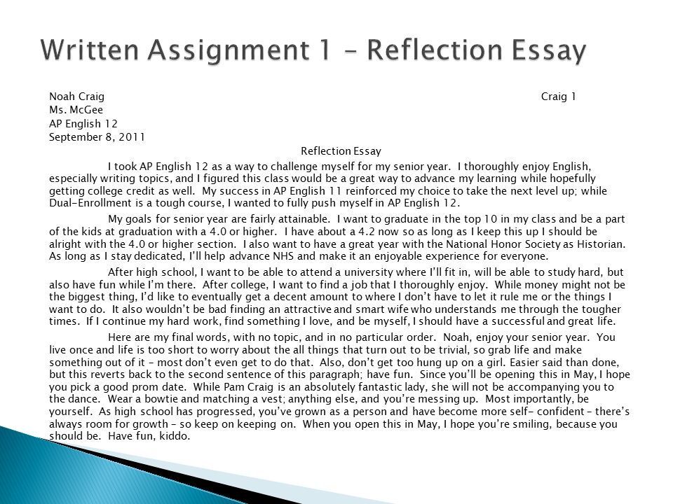 by noah craig ms mcgee ap english b ppt video online written assignment 1 reflection essay