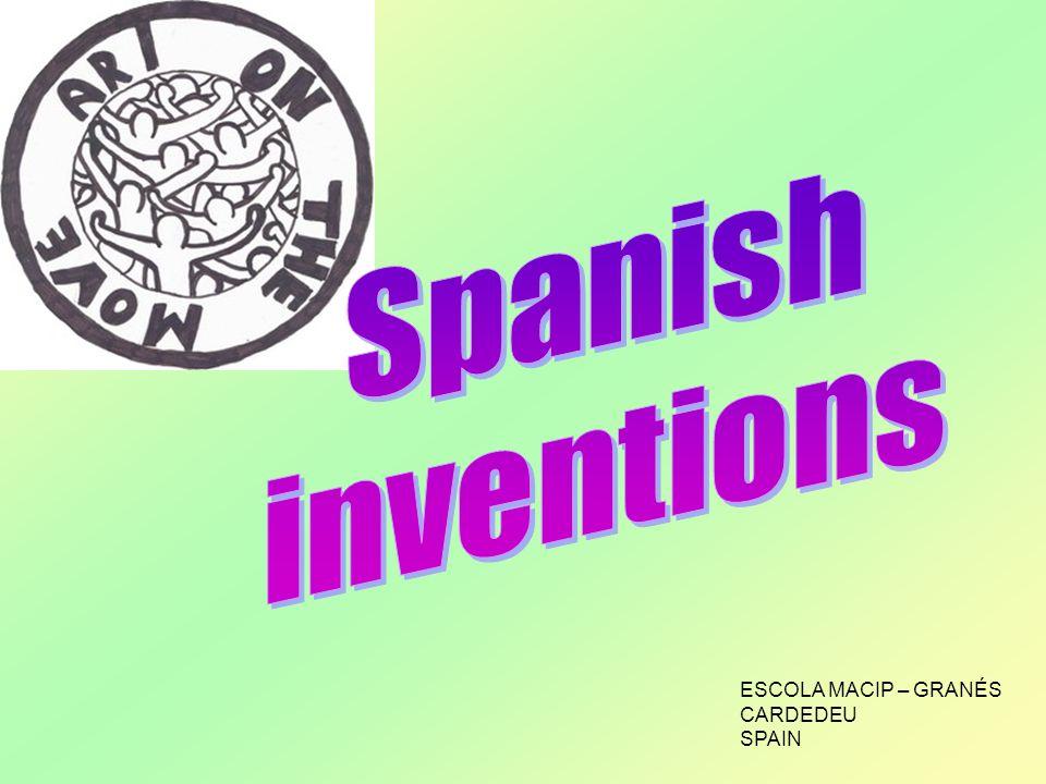 Spanish inventions ESCOLA MACIP – GRANÉS CARDEDEU SPAIN