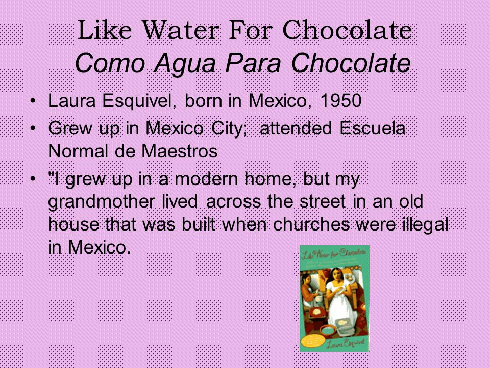 like water for chocolate feminsim The story of tita s entry into the world marks the first fantastical image of like water for chocolate, initiating the reader into the novel s magical.