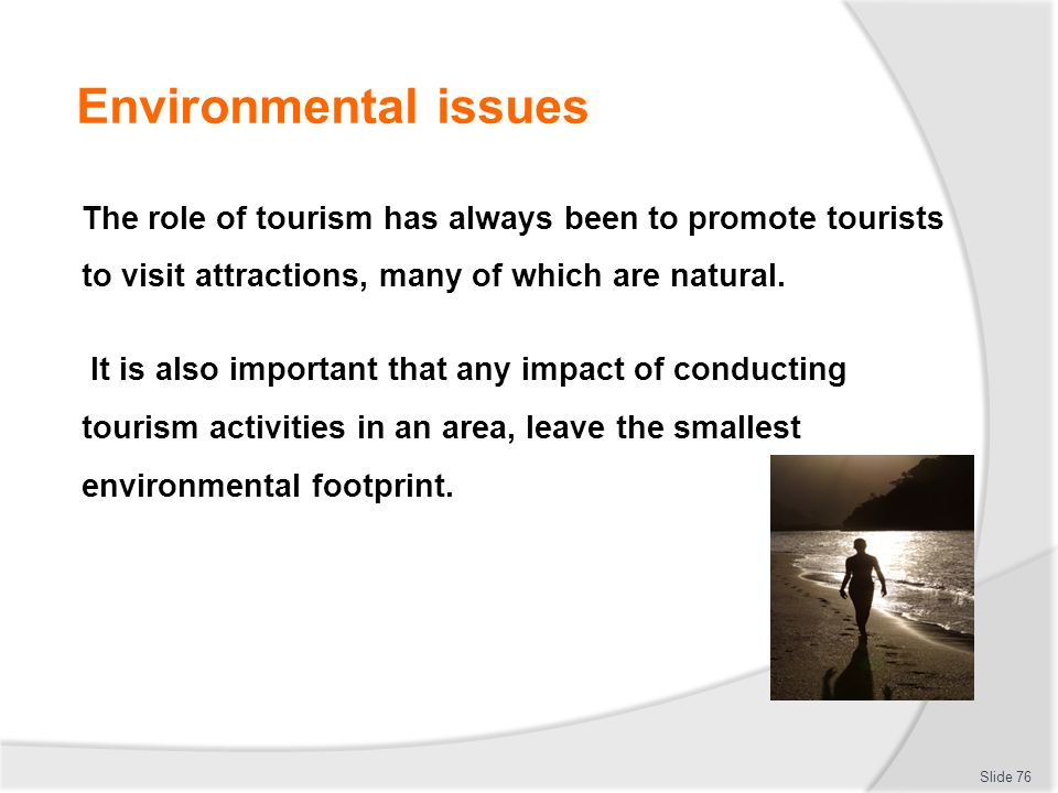 environmental problems caused by widespread tourism in an area This module will present the global trends in tourism and its social and environmental  problems and potentials of tourism  tourism is an area.