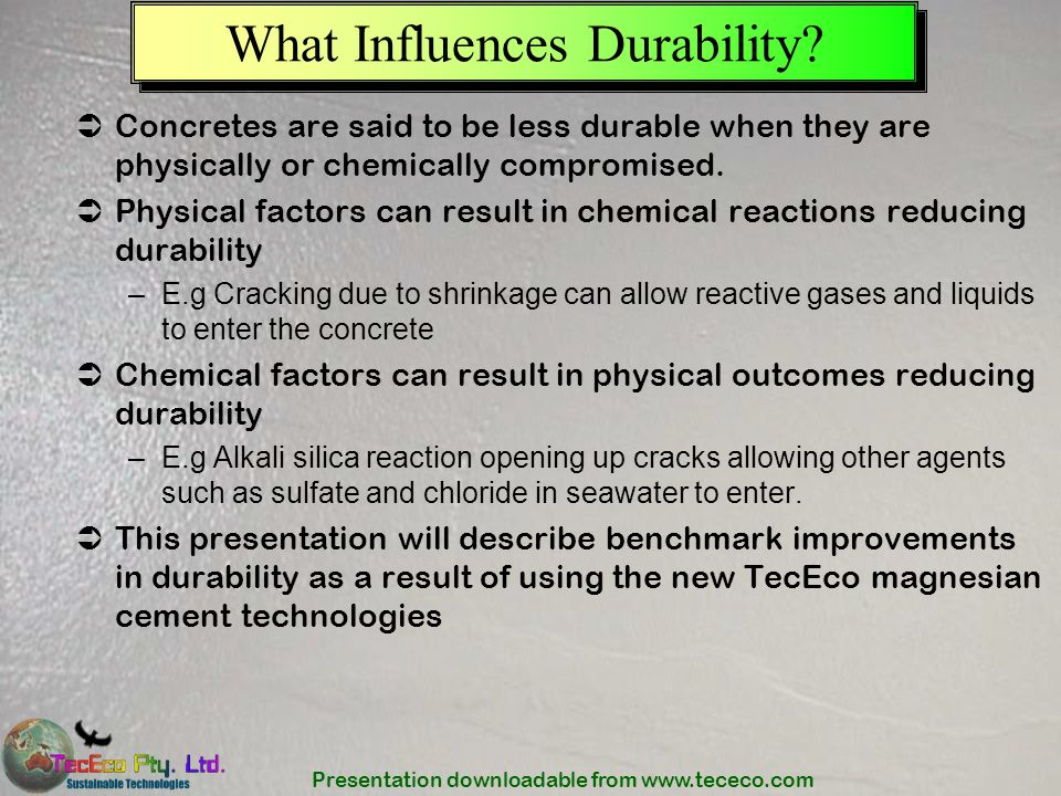 What Influences Durability