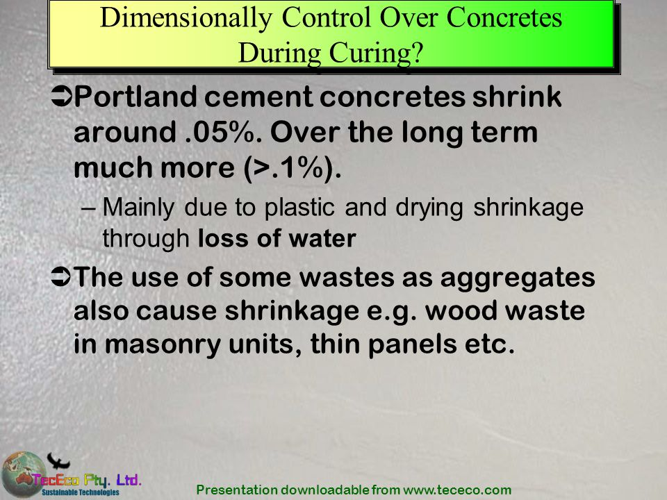 Dimensionally Control Over Concretes During Curing