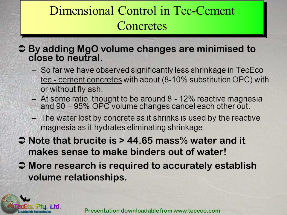 Dimensional Control in Tec-Cement Concretes