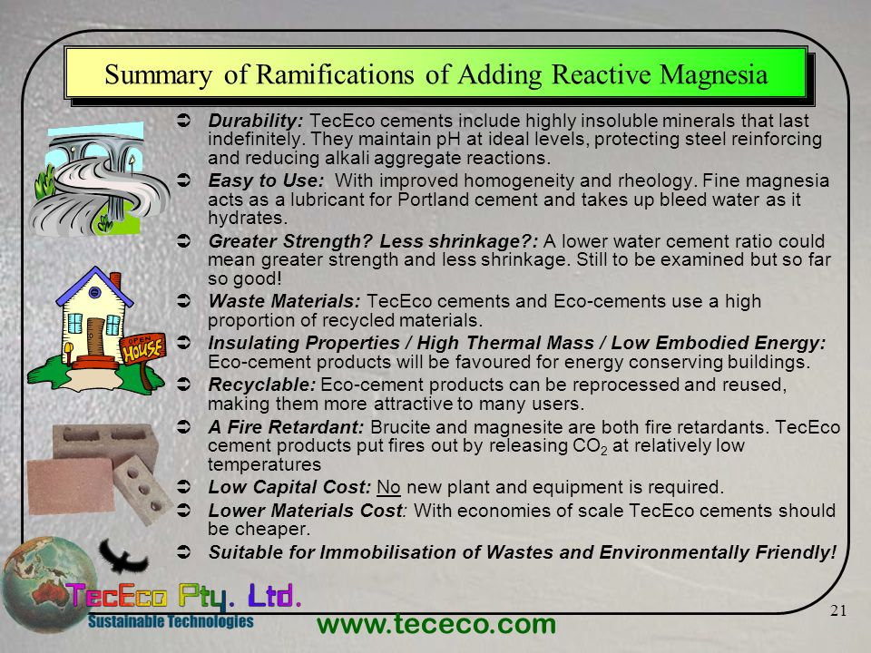 Summary of Ramifications of Adding Reactive Magnesia