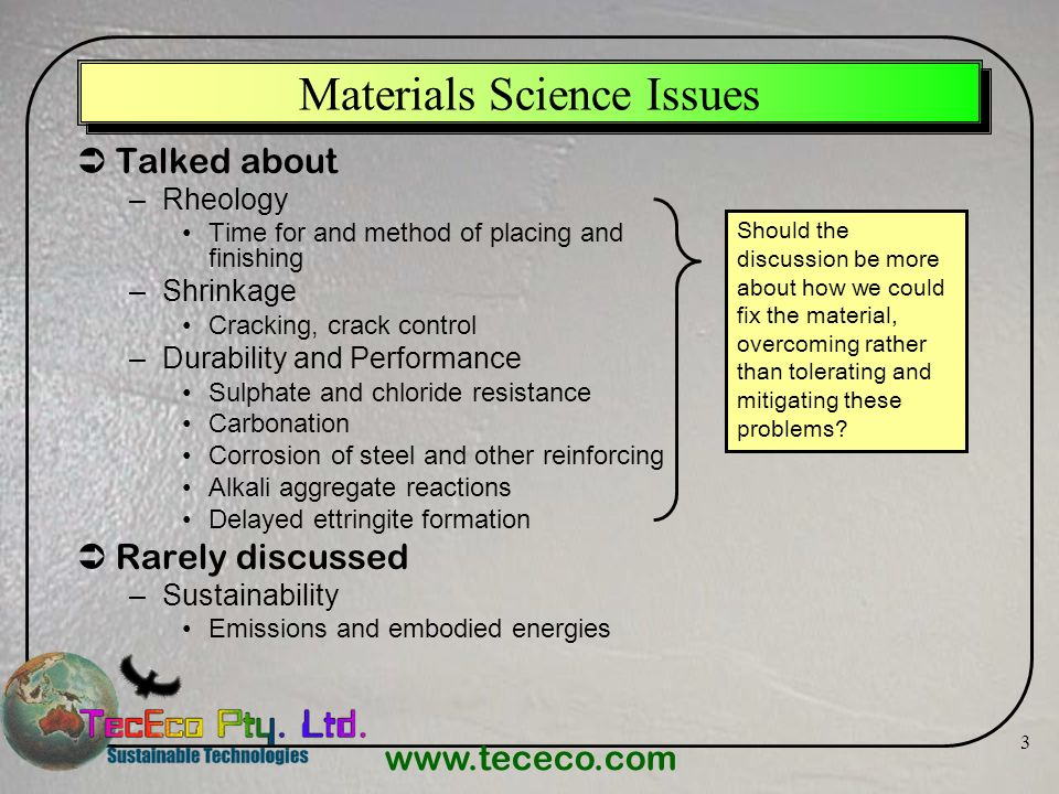 Materials Science Issues