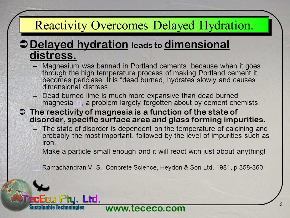 Reactivity Overcomes Delayed Hydration.