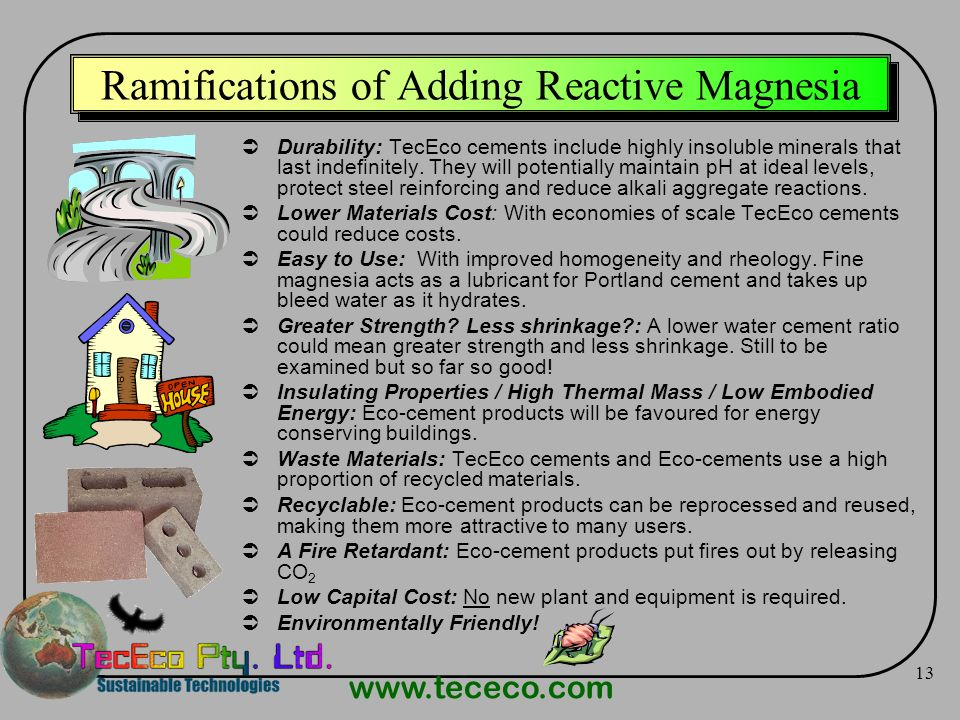 Ramifications of Adding Reactive Magnesia