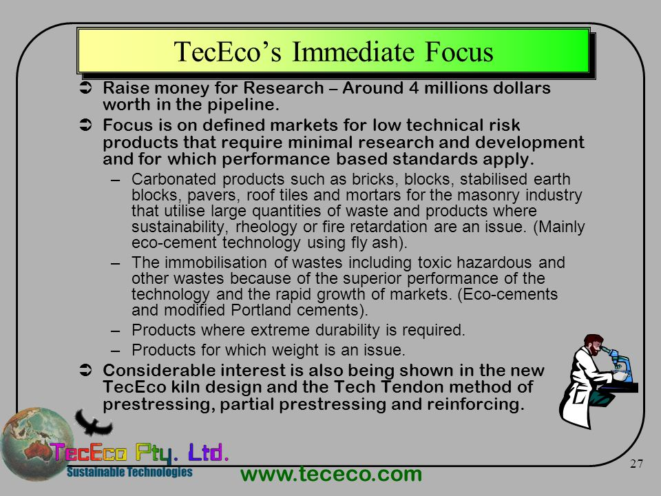 TecEco's Immediate Focus