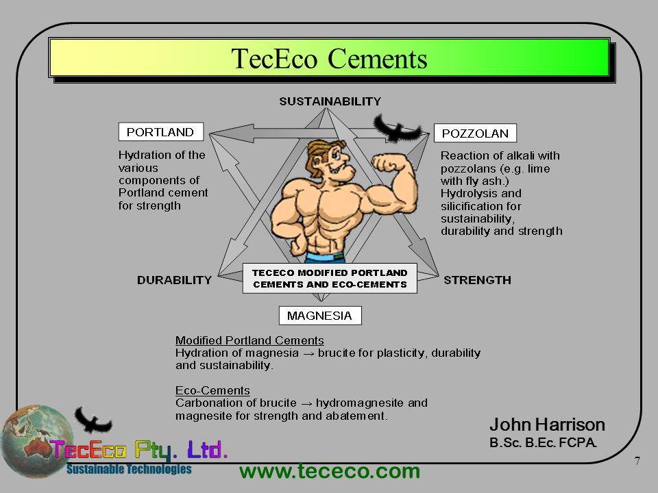 TecEco Cements John Harrison B.Sc. B.Ec. FCPA.