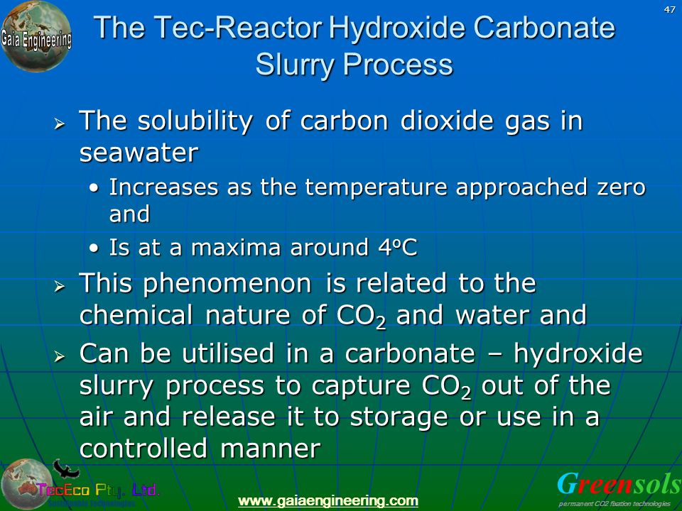 The Tec-Reactor Hydroxide Carbonate Slurry Process