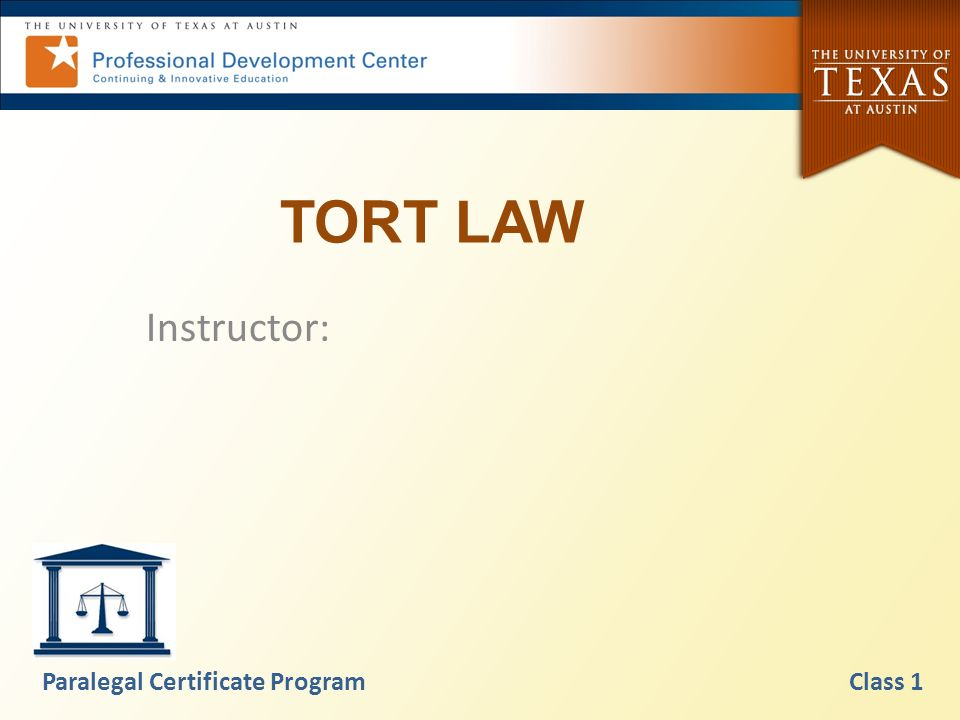 Tort Law Instructor Paralegal Certificate Program Class Ppt Video