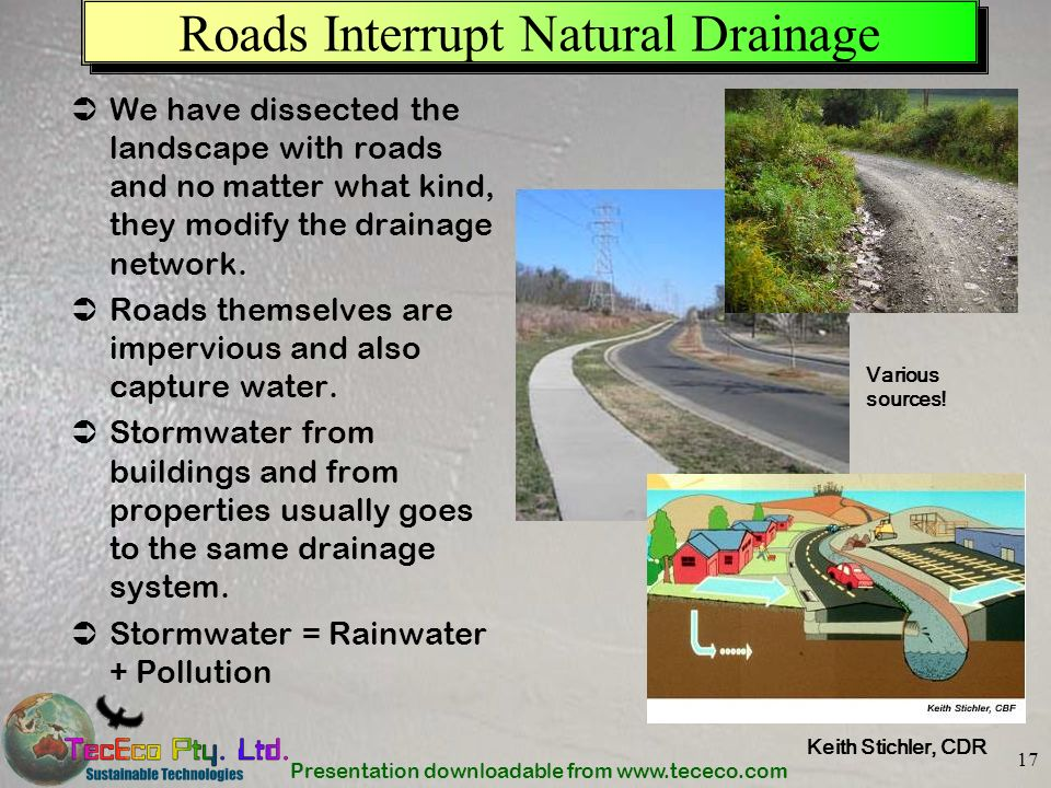 Roads Interrupt Natural Drainage