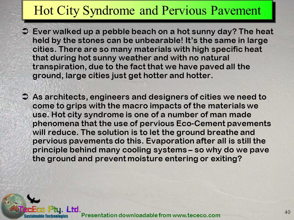 Hot City Syndrome and Pervious Pavement