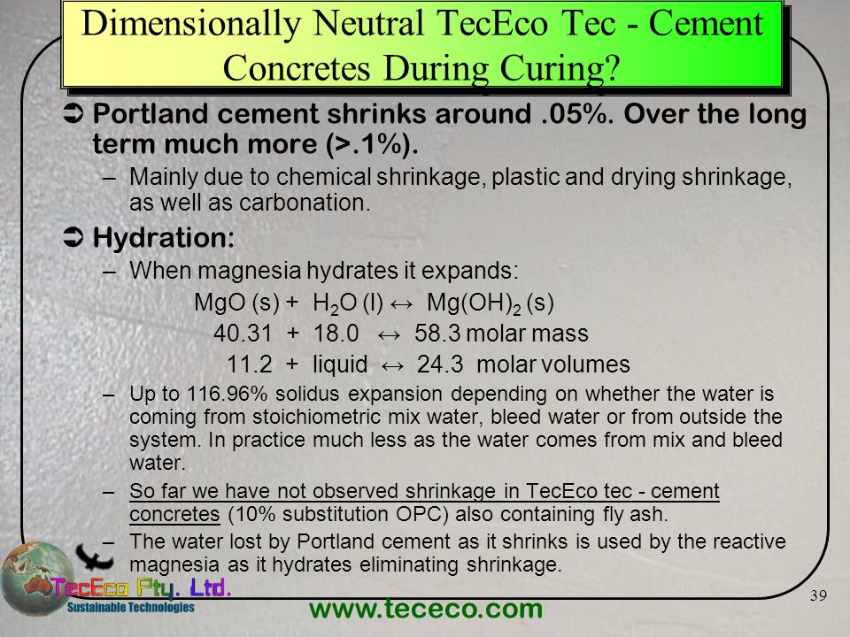 Dimensionally Neutral TecEco Tec - Cement Concretes During Curing