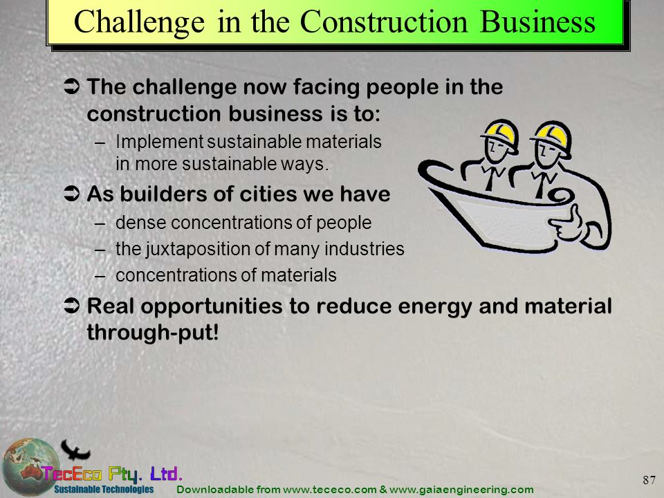 Challenge in the Construction Business