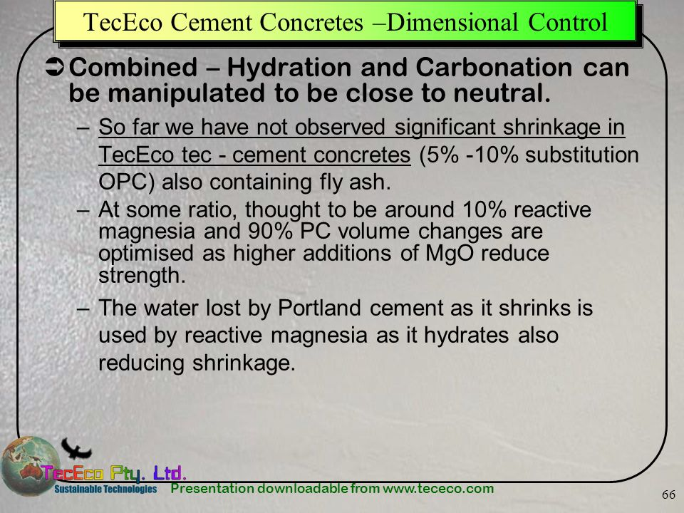 TecEco Cement Concretes –Dimensional Control