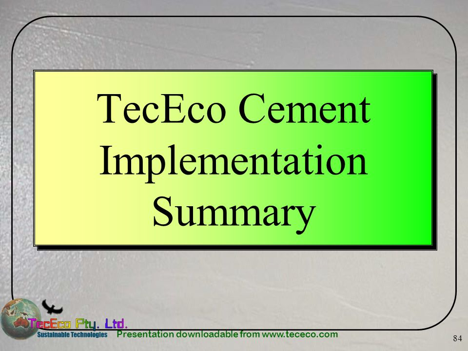 TecEco Cement Implementation Summary