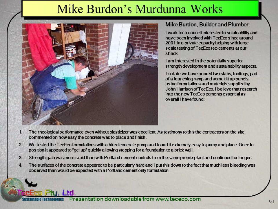 Mike Burdon's Murdunna Works