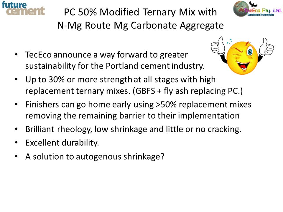 PC 50% Modified Ternary Mix with N-Mg Route Mg Carbonate Aggregate