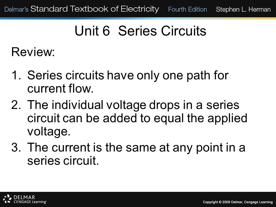 Unit 6 Series Circuits Review: