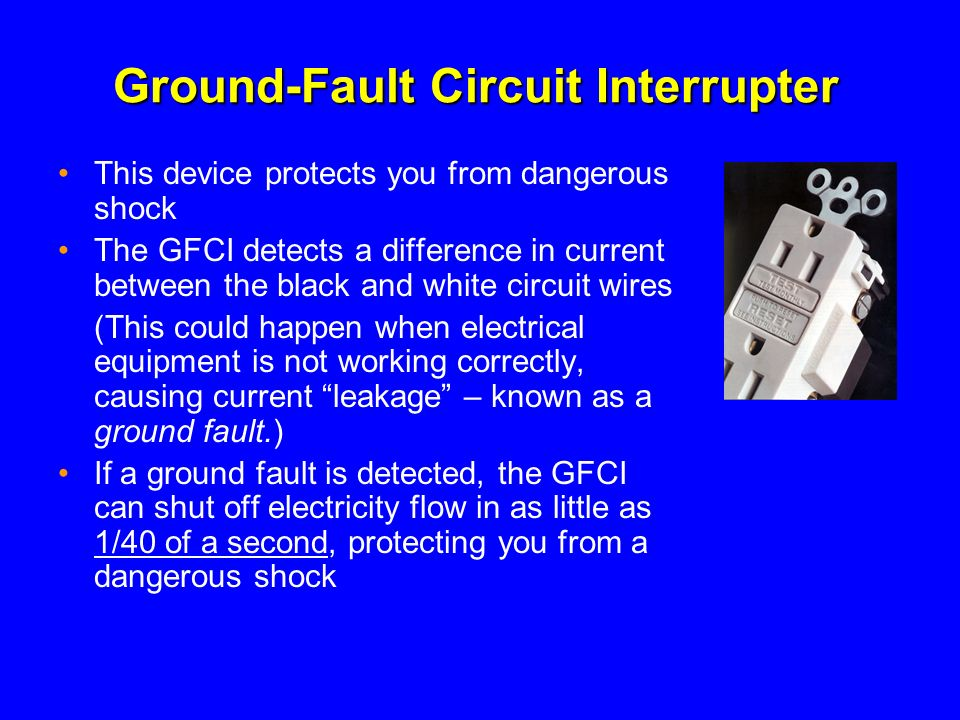 Ground Fault Circuit Interrupter : Electrical this presentation is designed to assist