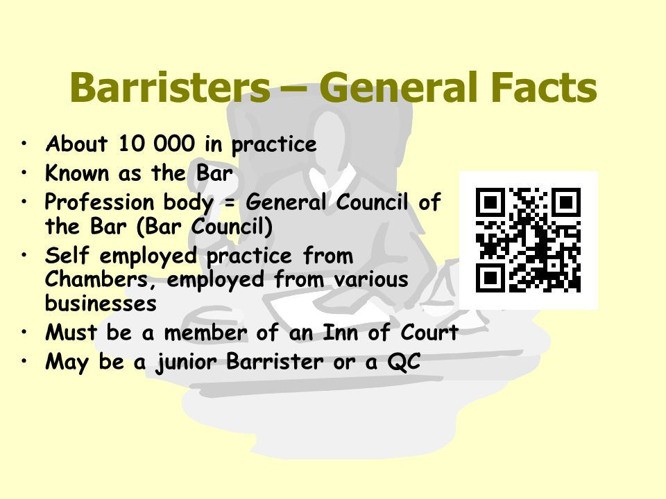 Solicitors and Barristors.