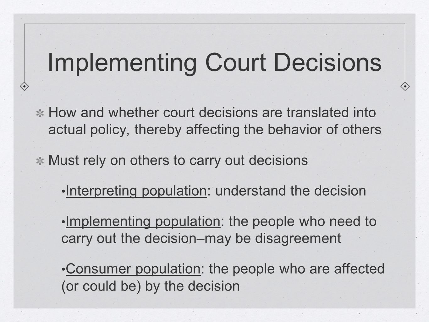 Implementing Court Decisions