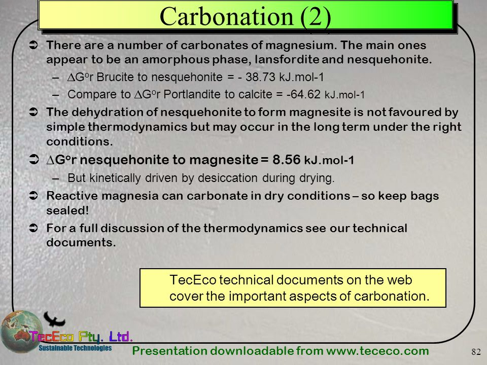 Carbonation (2) Gor nesquehonite to magnesite = 8.56 kJ.mol-1