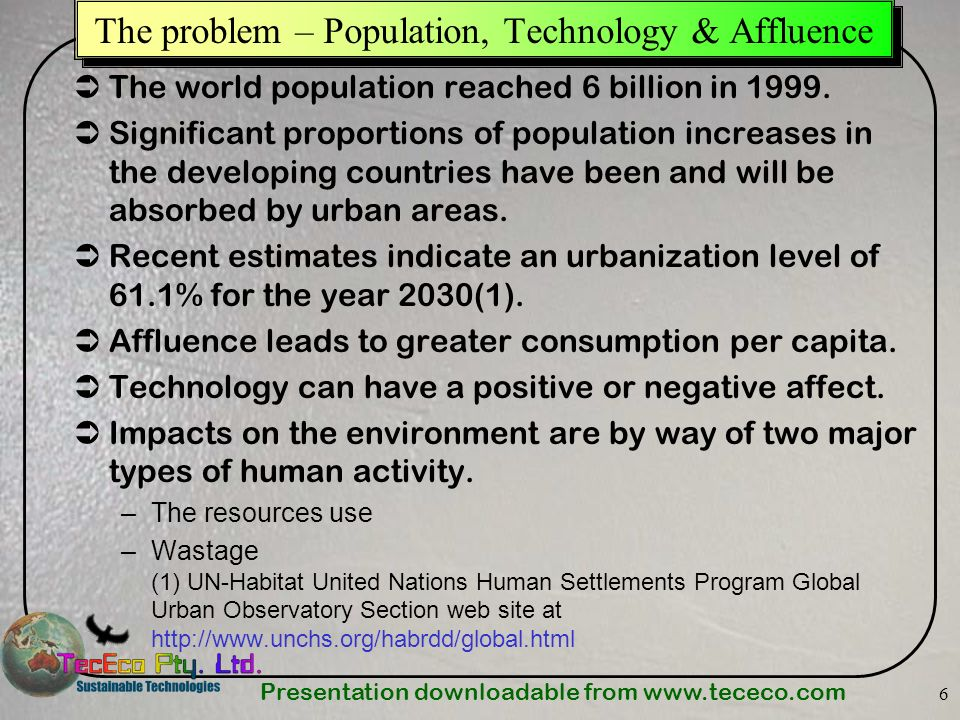 The problem – Population, Technology & Affluence