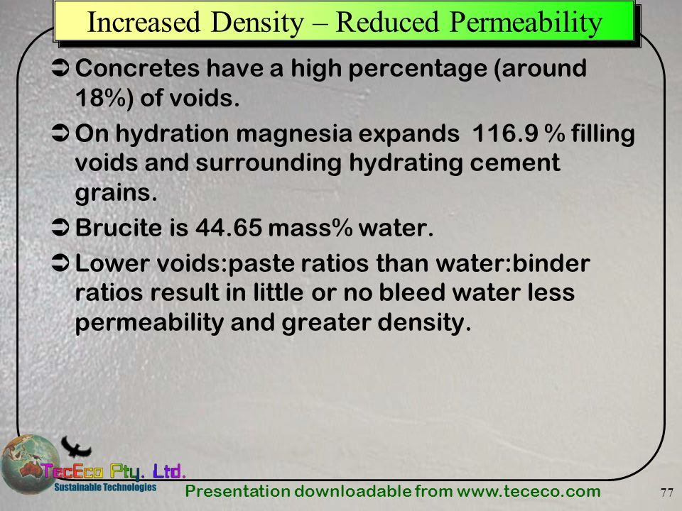 Increased Density – Reduced Permeability