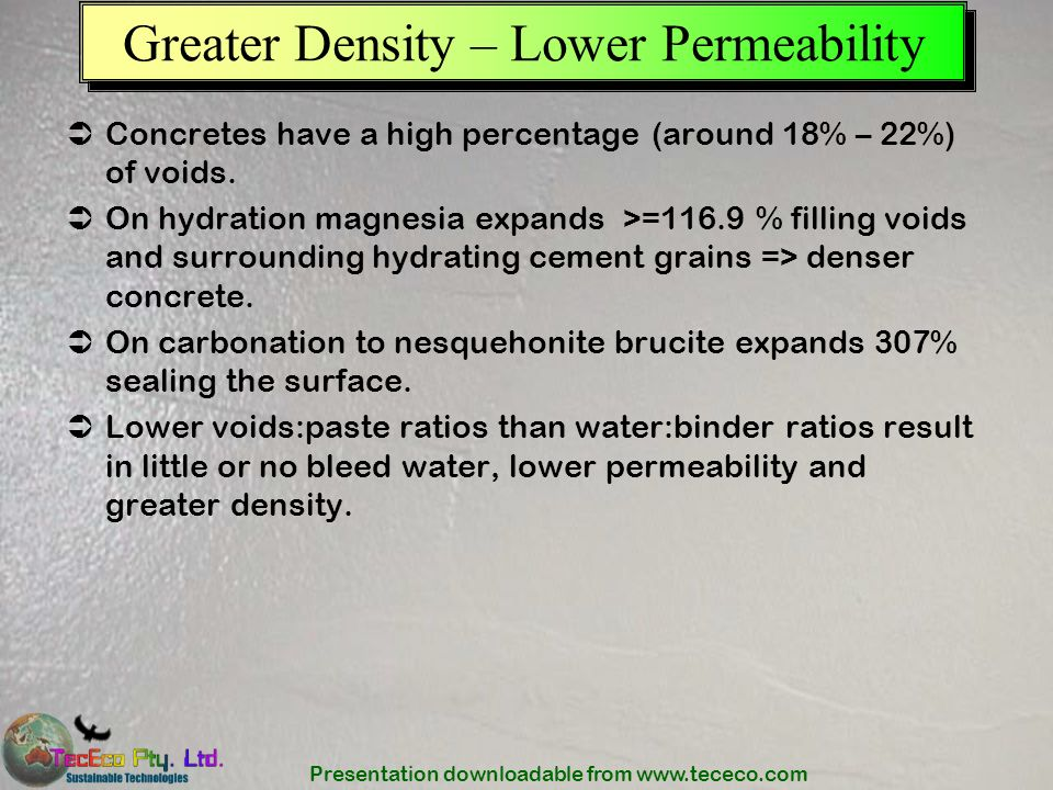 Greater Density – Lower Permeability