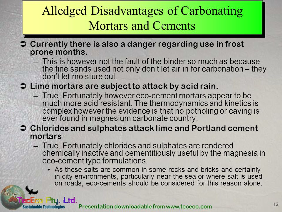Alledged Disadvantages of Carbonating Mortars and Cements