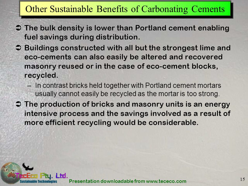 Other Sustainable Benefits of Carbonating Cements